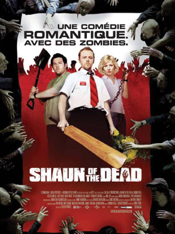 Affiche du film Shaun of the Dead © Mars Distribution